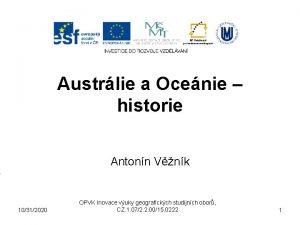 Austrlie a Ocenie historie Antonn Vnk 10312020 OPVK
