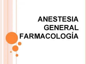 ANESTESIA GENERAL FARMACOLOGA Blog telemedicinadetampico wordpress com Twitter