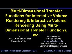 MultiDimensional Transfer Functions for Interactive Volume Rendering Interactive