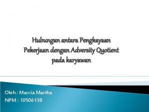 Hubungan antara Pengkayaan Pekerjaan dengan Adversity Quotient pada