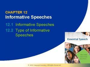 CHAPTER 12 Informative Speeches 12 1 Informative Speeches