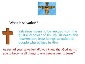 What is salvation Salvation means to be rescued
