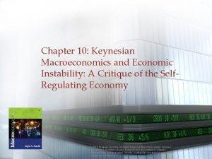 Chapter 10 Keynesian Macroeconomics and Economic Instability A