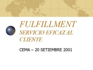 FULFILLMENT SERVICIO EFICAZ AL CLIENTE CEMA 20 SETIEMBRE
