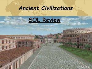 Ancient Civilizations SOL Review Paleolithic Era Homo Habilis