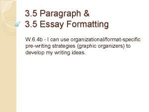 3 5 Paragraph 3 5 Essay Formatting W