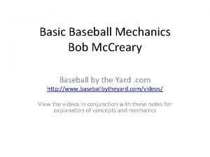 Basic Baseball Mechanics Bob Mc Creary Baseball by