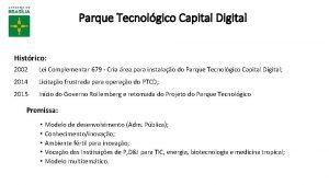 Parque Tecnolgico Capital Digital Histrico 2002 Lei Complementar