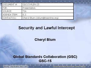 DOCUMENT GSC 15 PLEN25 FOR Presentation SOURCE TIA