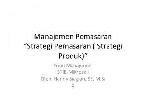Manajemen Pemasaran Strategi Pemasaran Strategi Produk Prodi Manajemen