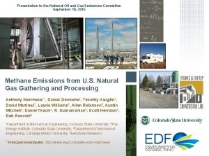 Presentation to the National Oil and Gas Emissions