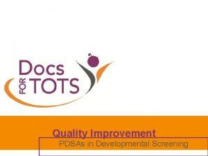 Quality Improvement PDSAs in Developmental Screening Quality Improvement