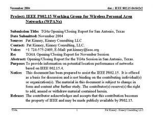 November 2004 doc IEEE 802 15 04642 r