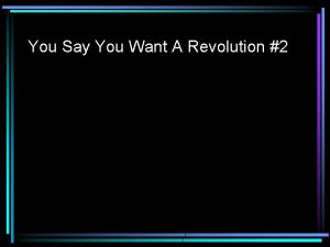 You Say You Want A Revolution 2 Bunker