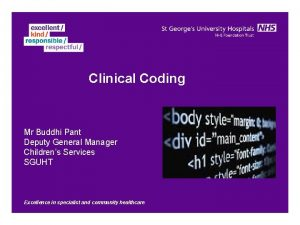 Clinical Coding Mr Buddhi Pant Deputy General Manager