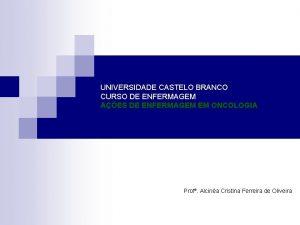 UNIVERSIDADE CASTELO BRANCO CURSO DE ENFERMAGEM AES DE