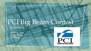 PCI Big Beam Contest New Oriental Junfeng Qian