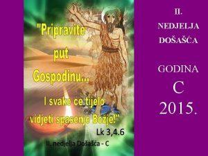 II NEDJELJA DOAA GODINA C 2015 Na Bog