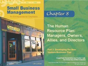 The Human Resource Plan Managers Owners Allies and