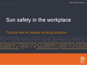 Sun safety in the workplace Toolbox talk for