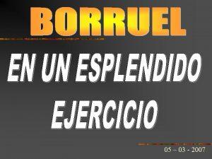 05 03 2007 Borruel tiene la costumbre de