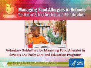 Voluntary Guidelines for Managing Food Allergies in Schools