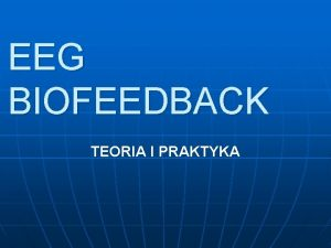 EEG BIOFEEDBACK TEORIA I PRAKTYKA CO TO JEST