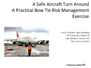 A Safe Aircraft Turn Around A Practical Bow