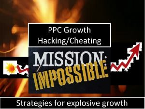PPC Growth HackingCheating Strategies for explosive growth Welcome