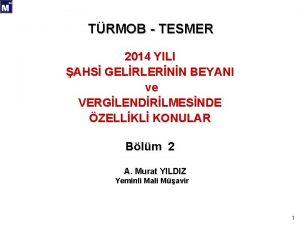 TRMOB TESMER 2014 YILI AHS GELRLERNN BEYANI ve