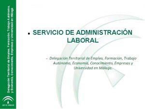 Delegacin Territorial de Empleo Formacin Trabajo Autnomo y