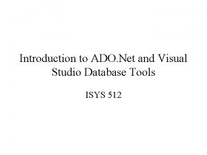 Introduction to ADO Net and Visual Studio Database