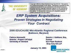 Copyright 2005 DLA Piper Rudnick Gray Cary US