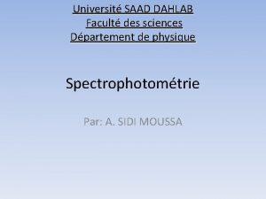 Universit SAAD DAHLAB Facult des sciences Dpartement de