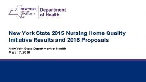 New York State 2015 Nursing Home Quality Initiative