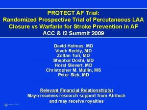 PROTECT AF Trial Randomized Prospective Trial of Percutaneous
