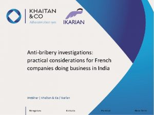 Antibribery investigations practical considerations for French companies doing