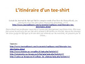 Litinraire dun teeshirt Extrait du Journal du Net