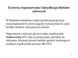 Kryteria rozpoznawania i klasyfikacji obiektw cyfrowych W literaturze