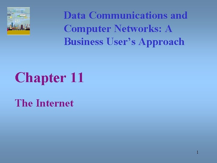 Data Communications and Computer Networks A Business Users