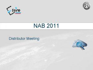 NAB 2011 Distributor Meeting Thank You Thank you