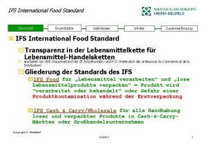 IFS International Food Standard bersicht Grundstze Definitionen Inhalte