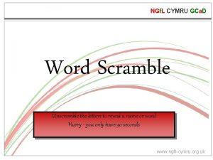 NGf L CYMRU GCa D Word Scramble Unscramble