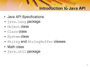 Introduction to Java API Java API Specifications java