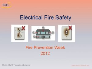 Electrical Fire Safety Fire Prevention Week 2012 Electrical