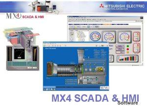 Industrial Automation SCADA HMI MX 4 SCADA Software
