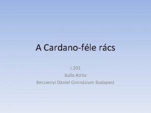 A Cardanofle rcs i 201 Balla Attila Berzsenyi