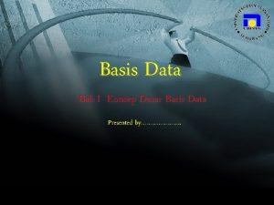 Basis Data Bab I Konsep Dasar Basis Data