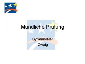 Mndliche Prfung Gymnasialer Zweig Mndliche Abiturprfung Montag 15