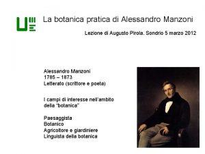 La botanica pratica di Alessandro Manzoni Lezione di